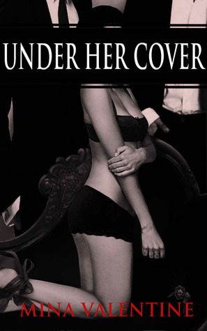 Under Her Cover (Lies and Submission, #1)
