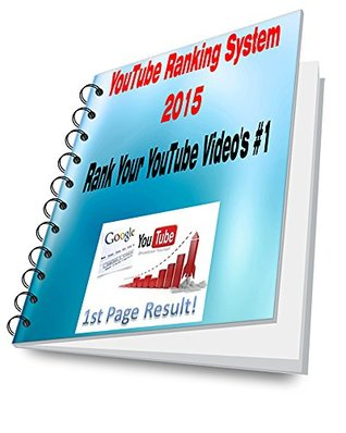YouTube Ranking System 2015: Rank your YouTube Video's #1