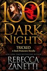 Tricked (Dark Protectors #7.75; 1001 Dark Nights #48)