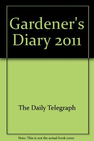Gardener's Diary 2011
