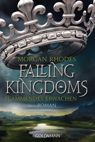 Flammendes Erwachen by Morgan Rhodes