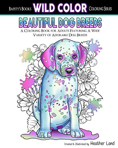 Beautiful Dog Breeds: Adult Coloring Book (Wild Color 2)