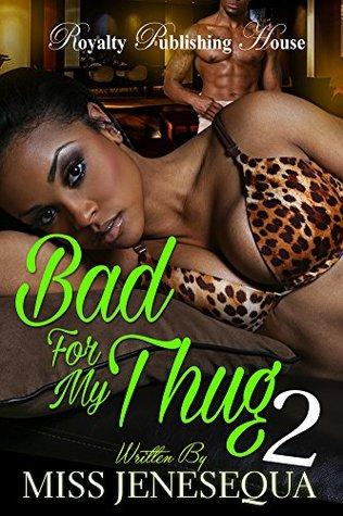 Descarga de libros electrónicos txt Bad for My Thug 2
