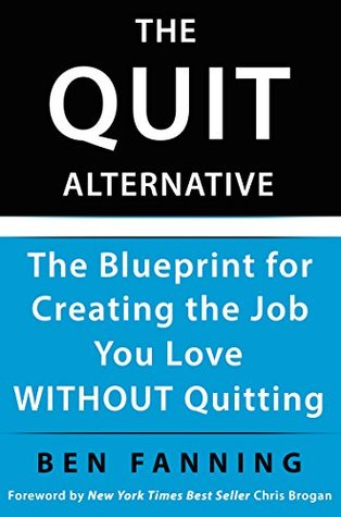 The quit alternative the blueprint for creating the job you love 28154277 malvernweather Image collections