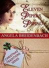 Eleven Pipers Piping (Montana Beginnings Book 2)