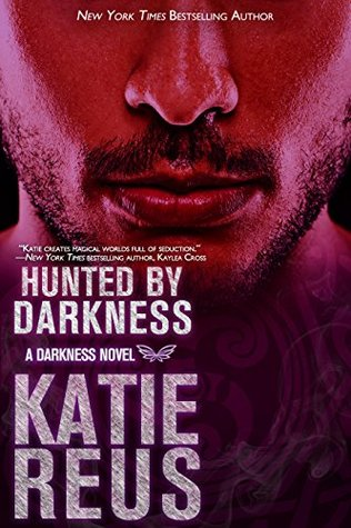 Hunted by Darkness (Darkness, #4)