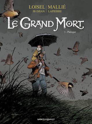 Panique (Le Grand Mort, #5)