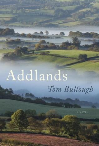 Addlands by Tom Bullough