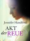 Akt der Reue (German Edition)  Kindle Edition