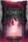 Slumber (Beauty Never Dies Chronicles, #1)