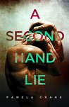 A Secondhand Lie by Pamela Crane