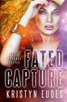 Fated Capture (Fated Keepers #1)