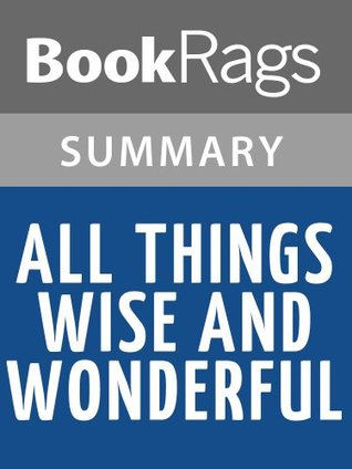 All Things Wise and Wonderful by James Herriot | Summary & Study Guide