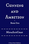 Cunning and Ambition - Book One (Cunning and Ambition, #1)