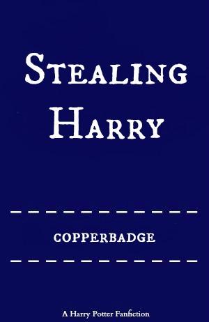 Stealing Harry (Stealing Harryverse, #1)