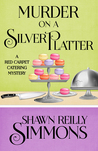 Murder on a Silver Platter by Shawn Reilly Simmons