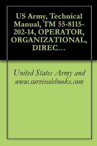 US Army, Technical Manual, TM 55-8115-202-14, OPERATOR, ORGANIZATIONAL, DIRECT SUPPORT AND GENERAL SUPPORT MAINTENANCE MANUAL FOR CONTAINER, REFRIGERATED, ... (REPRINTED W/BASIC INCL C1-4),