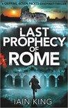 Last Prophecy of Rome (Myles Munro #2)