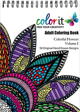 ColorIt Adult Coloring Book Colorful Flowers Volume 1