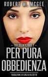 Per pura obbedienza: Trilogia dell'irachena, libro 2