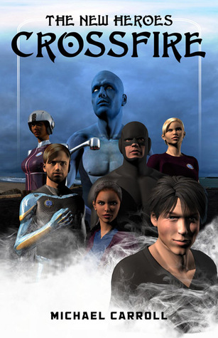 Crossfire(The New Heroes/Quantum Prophecy 8)