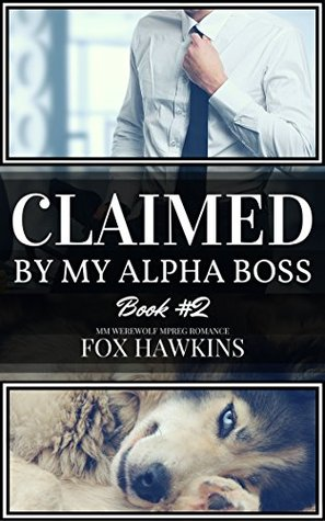 Claimed by My Alpha Boss