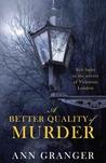 A Better Quality of Murder (Lizzie Martin, #3)