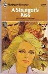 A Stranger's Kiss - Harlequin Romance 2208