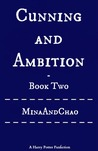 Cunning and Ambition - Book Two (Cunning and Ambition, #2)