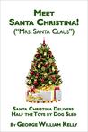 Meet Santa Christina! (