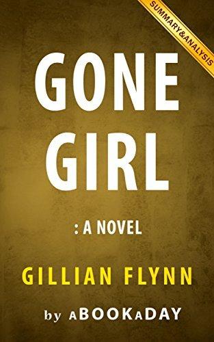 Gone Girl: A Novel by Gillian Flynn | Summary & Analysis