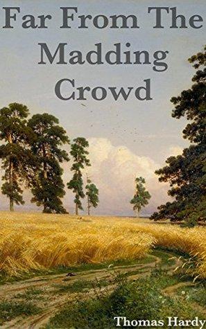 Far From The Madding Crowd: Titan Read Classics