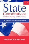 State Constitutions for the Twenty-first Century, Volume 3: The Agenda of State Constitutional Reform (SUNY series in American Constitutionalism)