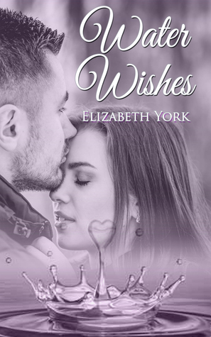 Water Wishes (Water, #2)