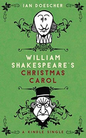 William Shakespeare's Christmas Carol
