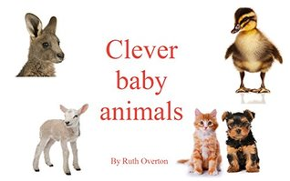 Clever Baby Animals