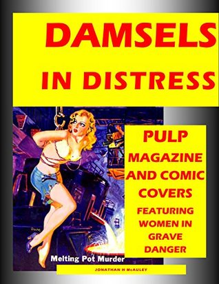 Pulp damsels in bondage