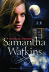 Samantha Watkins (Chronicles of an Extraordinary Ordinary Life, #1)