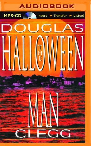 Ebook Halloween Man, The by Douglas Clegg read!