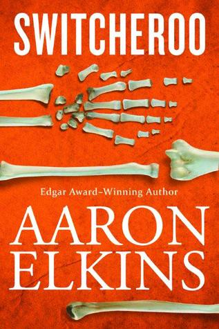 Switcheroo (Gideon Oliver, book 18) - Aaron Elkins