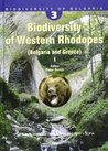 Biodiversity of Western Rhodopes (Bulgaria and Greece) I. Biodiversity of Bulgaria, Volume 3.