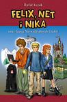 Felix, Net i Nika oraz Gang Niewidzialnych Ludzi (Felix, Net i Nika, #1)
