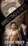 Arresting Hearts (A Love and Order Novel)