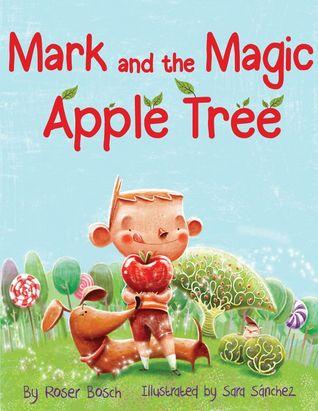 Mark and the Magic Apple Tree