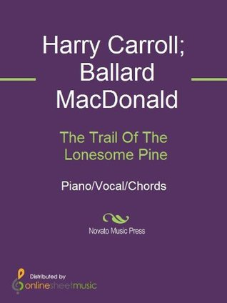 The Trail Of The Lonesome Pine, Sheet Music