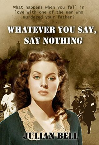 Whatever You Say, Say Nothing