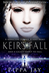 Keir's Fall (Redemption, #2)