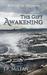 The Gift: Awakening (The Gi...