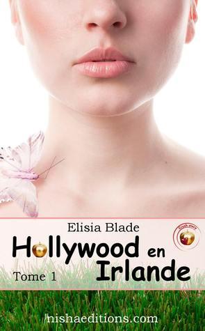 Hollywood en Irlande (Crush Story #1)
