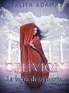 Oblivion by Evalith Adamas